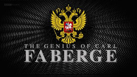 BBC - The Genius of Carl Faberge (2016)