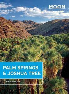 Moon Palm Springs & Joshua Tree (Moon Handbooks)