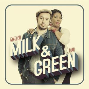 Malted Milk - Milk & Green (2014)