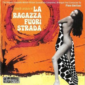 Piero Umiliani - La Ragazza Fuori Strada (Soundtrack) (1975) {2003 Easy Tempo}
