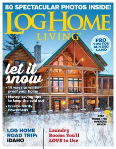 Log Home Living - November 2019