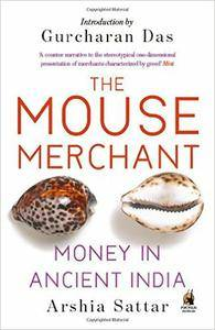 The Mouse Merchant: Money In Ancient India