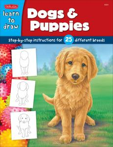 Dogs & Puppies: Step-by-step instructions for 25 different dog breeds (Repost)