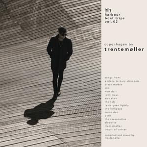 Trentemøller - Harbour Boat Trips Vol. 02: Copenhagen (2018)