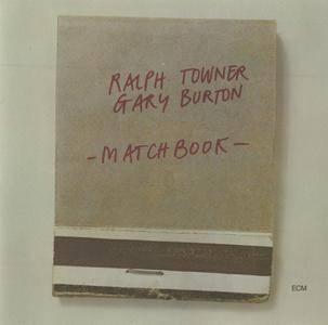 Ralph Towner & Gary Burton - Matchbook (1975) {ECM 1056}