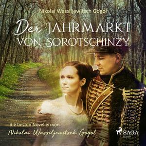 «Der Jahrmarkt von Sorotschinzy» by Nikolai Gogol