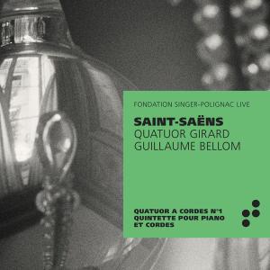 Guillaume Bellom & Quatuor Girard - Saint-Saëns: Quatuor à Cordes No.1, Quintette Avec piano (2019)