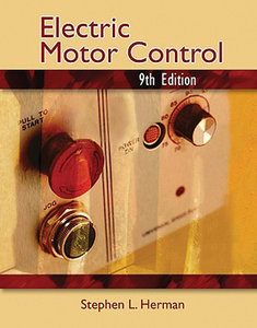 Electric Motor Control (9th Edition)