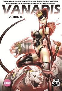 Vanadis - Tome 2 - Brute