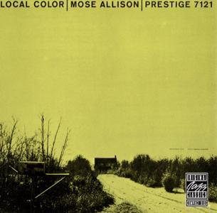 Mose Allison - Local Color (1957) {Prestige 00025218645720 rel 2006}