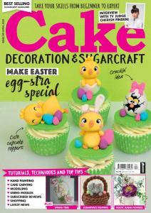 Cake Decoration & Sugarcraft - Issue 259 - April 2020