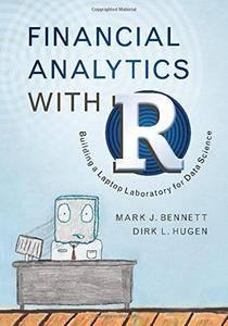 Financial Analytics with R: Building a Laptop Laboratory for Data Science (repost)
