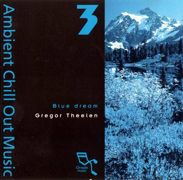 Gregor Theelen - Blue Dream (Ambient Chill Out Music 3) (1995)
