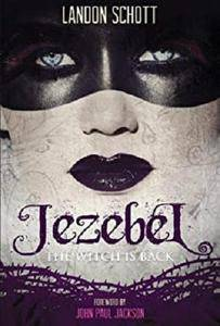 Jezebel: The Witch Is Back [Kindle Edition]
