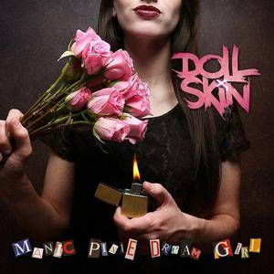Doll Skin - Manic Pixie Dream Girl (2017)