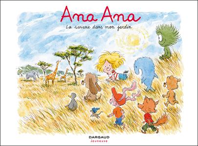 Ana Ana - Tome 9 - La Savane Dans Mon Jardin