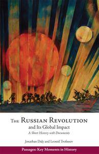 Russian Revolution & Its Global Impact: A Short History with Documents (Passages: Key Moments in History)