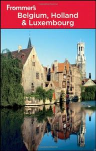 Frommer's Belgium, Holland and Luxembourg
