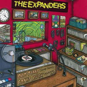 The Expanders - Old Time Something Come Back Again Vol. 2 (2017)