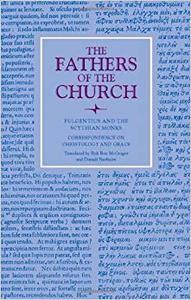 Fulgentius of Ruspe: Correspondence on Christology and Grace