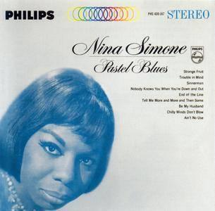 Nina Simone - Pastel Blues (1965) Reissue 2006 [Re-Up]