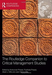 The Routledge Companion to Critical Management Studies