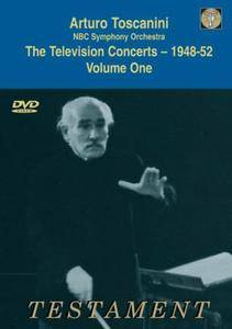Arturo Toscanini  - The Television Concerts 1948-52 Vol.1: Wagner, Beethoven (2005/1948)