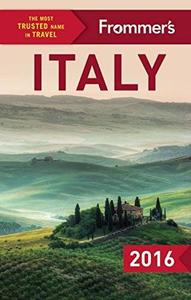 Frommer's Italy 2016 (Color Complete Guide) (Repost)