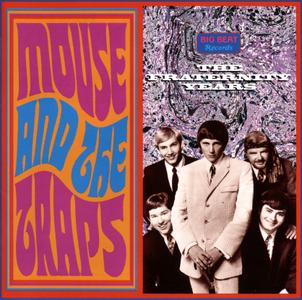 Mouse and the Traps - The Fraternity Years (1997) {Big Beat Records CDWIKD171 rec 1965-1968}
