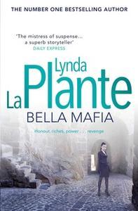 «Bella Mafia» by Lynda La Plante
