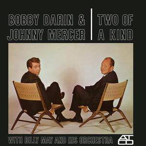 Bobby Darin, Johnny Mercer, Billy May & His Orchestra - Two of a Kind (1961/1990)