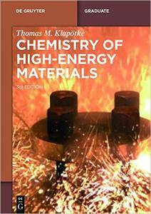 Chemistry of High-Energy Materials, 3rd Edition