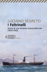 Luciano Segreto - I Feltrinelli