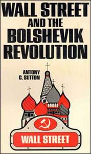 Wall Street & the Bolshevik Revolution (Library Binding)