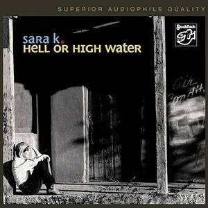 Sara K. - Hell Or High Water (2006) MCH SACD ISO + Hi-Res FLAC