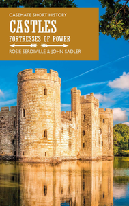 Castles : Fortresses of Power