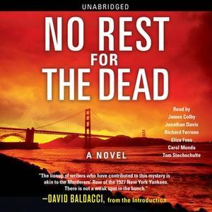 «No Rest for the Dead» by David Baldacci,Lisa Scottoline,R.L. Stine,Sandra Brown,Jeffery Deaver,Andrew Gulli