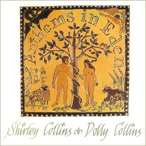 Shirley Collins & Dolly Collins - Anthems in Eden (1969/1976) Remastered Reissue 1999