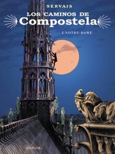 Los caminos de Compostela Tomo 3 - Notre-Dame