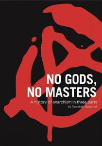 Arte - No Gods, No Masters: A History of Anarchism (2016)