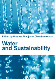 """""""Water and Sustainability"""" ed. by Prathna Thanjavur Chandrasekaran"""