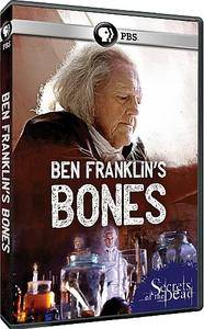 PBS - Secrets of the Dead: Ben Franklins Bones (2015)