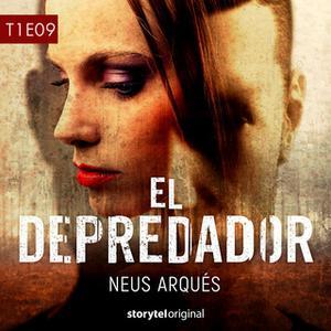 «El depredador - T1E09» by Neús Arqués