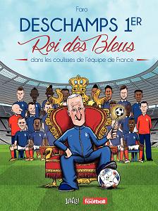 Deschamps 1er - Roi des Bleus