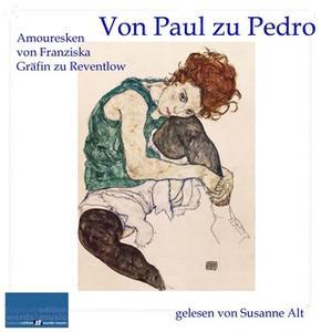 «Von Paul zu Pedro» by Franziska Gräfin zu Reventlow