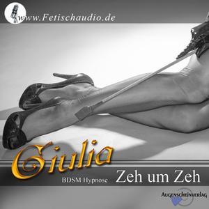«Zeh um Zeh: BDSM-Hypnose» by Giulia