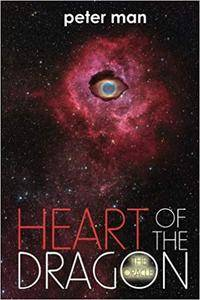 Heart of the Dragon: The Oracle by Peter Man (The Saga of Shangala #1)