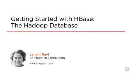 Getting Started with HBase: The Hadoop Database