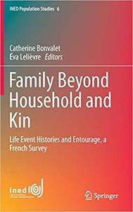 Family Beyond Household and Kin [Repost]