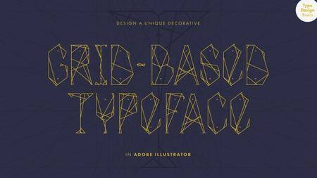 Type Design Basics: Design a Unique Decorative Grid-based Typeface